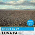 Groot is Jy - Luna Paige